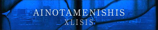 AINOTAMENISHIS(愛のために死す) / XLISIS (エクリシス)